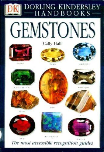 Gemstone Identification Handbook Encyclopedia 800 Pix 130 Species Diamond Ruby