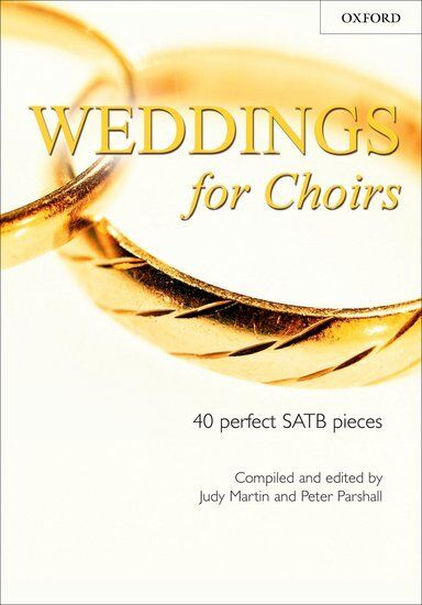 Weddings for Choirs, Paperback; Martin, Judy; Parshall, Peter. - 9780193532656