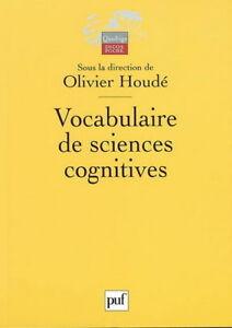 Olivier Houdé - Vocabulaire de sciences cognitives