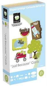 Cricut Just Because CARD Cartridge - $45