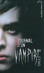 JOURNAL D'UN VAMPIRE TOME 4 L. J. SMITH COMME NEUF TAXES INCLUSE