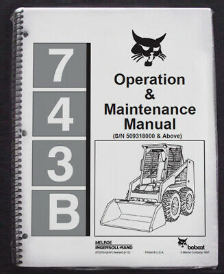 Bobcat 743-b Skid Steer Service Repair Manual Owners Maintenance Manual