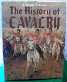 The History of the Cavalry by V. Vuksic, Z. Grbasic (Hardback, 1989)