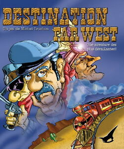 DESTINATION FAR WEST UN JEU DE MICHEL TRUCHON ÉDITIONS KYNOS