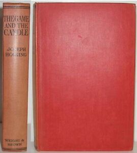 JOSEPH-HOCKING-NOVEL-THE-GAME-AND-THE-CANDLE
