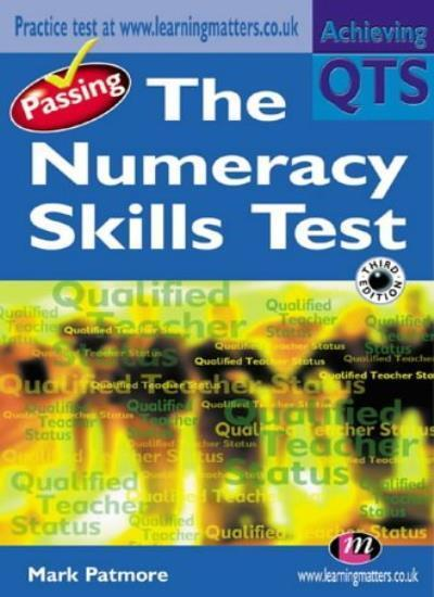 Passing the Numeracy Skills Test (Achieving QTS Series),Mark Patmore