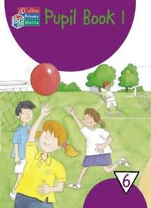 Collins Primary Maths - Year 6 Pupil Book 1