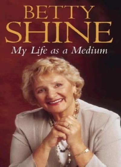 My Life As a Medium,Betty Shine- 9780722533161
