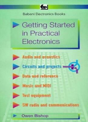 Getting Started in Practical Electronics (BP),O.N. Bishop](getting started in electronics)