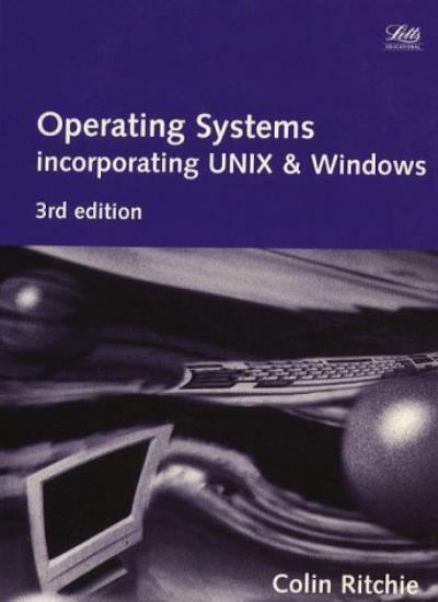 Operating Systems: Incorporating UNIX and MS-DOS (Computing Textbooks),C. Ritch