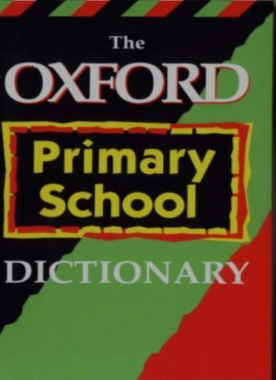 Oxford Primary School Dictionary By OUP