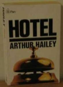 Hotel,Arthur Hailey- 9780330201704