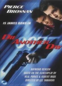 Die Another Day By Raymond Benson. 9780340826027