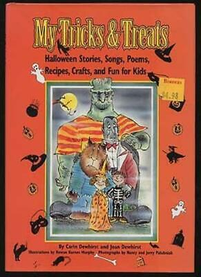 Halloween Crafts And Treats (My Tricks & Treats: Halloween Stories, Songs, Poems, Recipes, Crafts, and Fun)