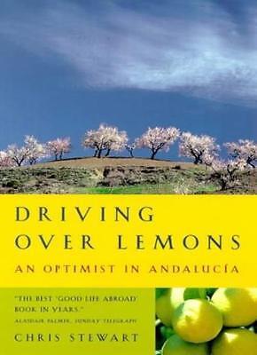 Driving Over Lemons: An Optimist in Andalucia,Chris