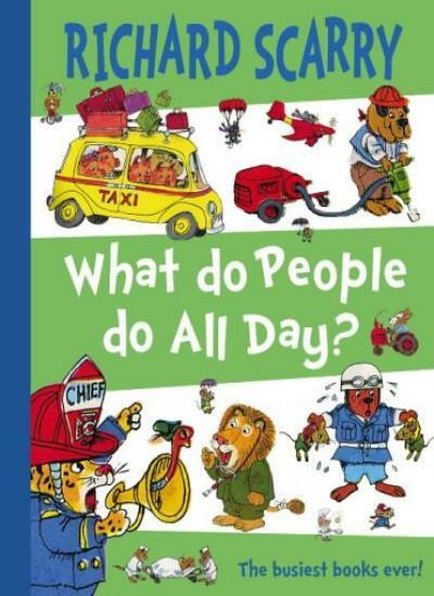 What Do People Do All Day?,Richard Scarry- 9780007189496