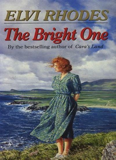 The Bright One By  Elvi Rhodes. 9780552140577