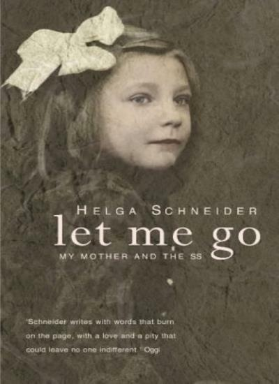 Let Me Go,Helga Schneider- 9780434010493