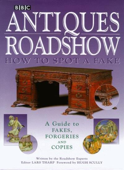"""Antiques Roadshow"": How to Spot a Fake,Lars Tharp"