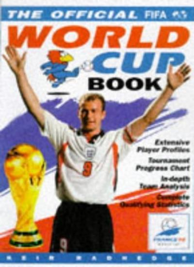 World Cup France 98: The Official Book By Keir Radnedge