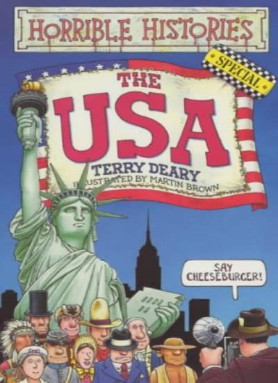 The USA (Horrible Histories Special) By Terry Deary