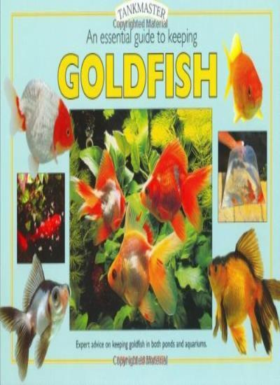 An Essential Guide to Keeping Goldfish (Tankmaster),Bernice Brewster