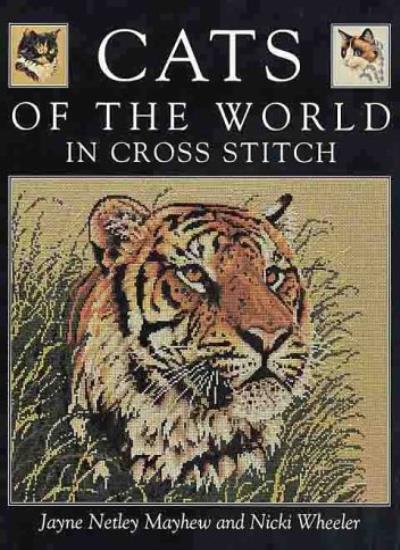 Cats of the World in Cross Stitch By Jayne Netley Mayhew, Nicki Wheeler