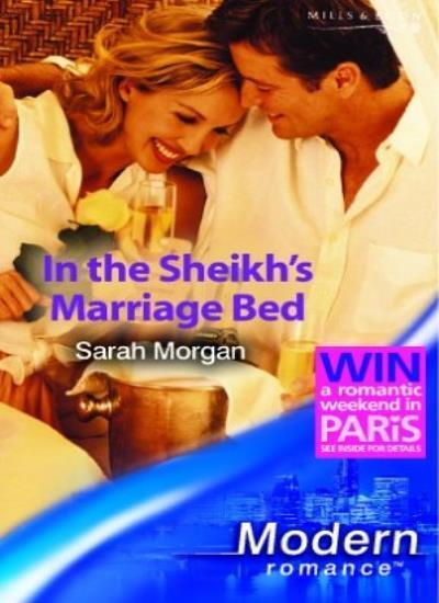 In the Sheikh's Marriage Bed (Modern Romance),Sarah Morgan