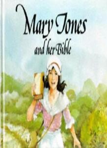 Mary Jones and Her Bible (Mary Jones & her Bible) By Mig Holder, Tony Morris
