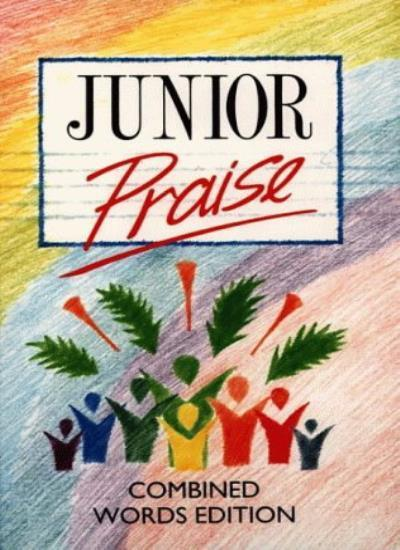 Junior Praise Combined: Combined Words Edition By Peter Horrobin, Greg Leavers