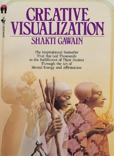 Creative Visualization (Bantam New Age Books),Shakti Gawain