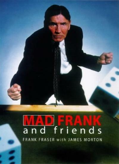 Mad Frank And Friends,Frank Fraser, James Morton- 9780316645669