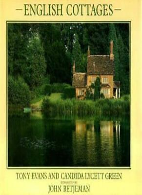 English Cottages (Country),Tony Evans, Candida Lycett Green, Cand ,.0297781162 (English Cottages)