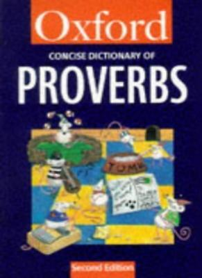 The Concise Oxford Dictionary of Proverbs (Oxford Reference),John Simpson, Jenn