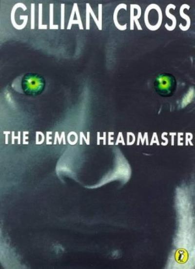 The Demon Headmaster (Puffin Books),Gillian Cross, Gary Rees