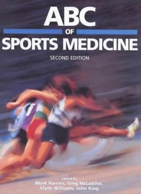 ABC of Sports Medicine (ABC Series) By Greg McLatchie, Mark Harries, Clyde Will
