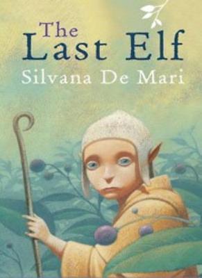 The Last Elf By Silvana De Mari.