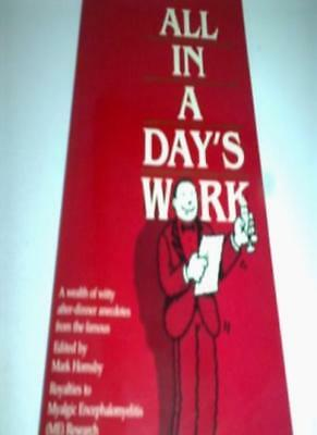 All in a Day's Work: Best and Funniest After Dinner Anecdotes from the