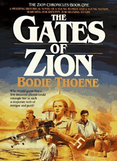Gates of Zion (Zion chronicles),Bodie Thoene