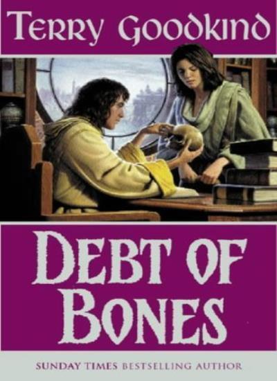 Debt of Bones (GOLLANCZ S.F.),Terry Goodkind