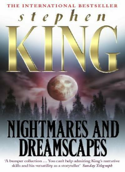 Nightmares and Dreamscapes By Stephen King. 9780340592823