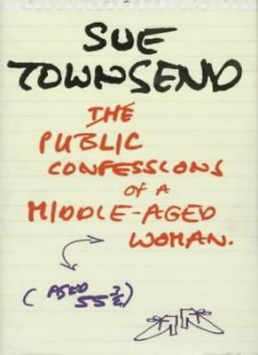 The Public Confessions of a Middle-aged Woman (Aged 55 3/4) (Flyers) By Sue