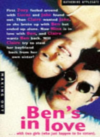 Ben's in Love (Making Out) By Katherine Applegate. 9780330342742