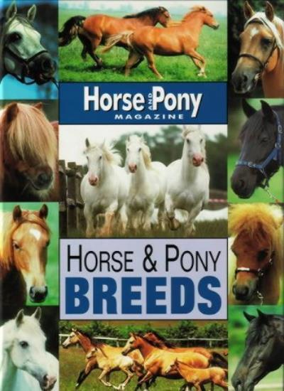 "Horse and Pony Breeds (""Horse & Pony"" Magazine Library),Jackie Budd"