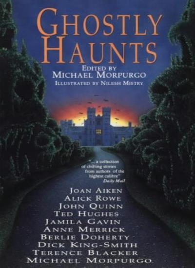Ghostly Haunts,Michael Morpurgo, Nilesh Mistry- 9780006751168