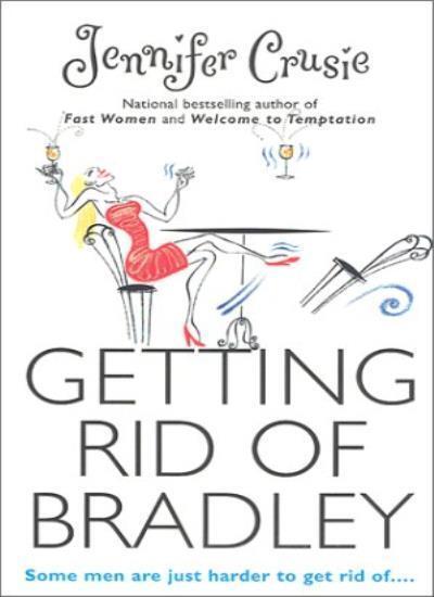 Getting Rid of Bradley,Jenny Crusie