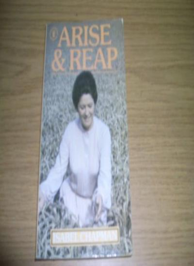 Arise and Reap (Hodder Christian paperbacks) By Isabel Chapman