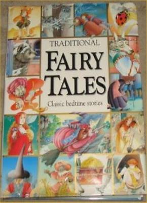 Traditional Fairy Tales: Classic Bedtime Stories By Annie-Claude Martin