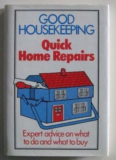 """Good Housekeeping"" Quick Home Repairs,unknown"