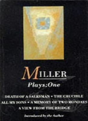 """Plays: """"All My Sons""""; """"Death of a Salesman""""; the """"Crucible""""; A """"Memory of Two."""